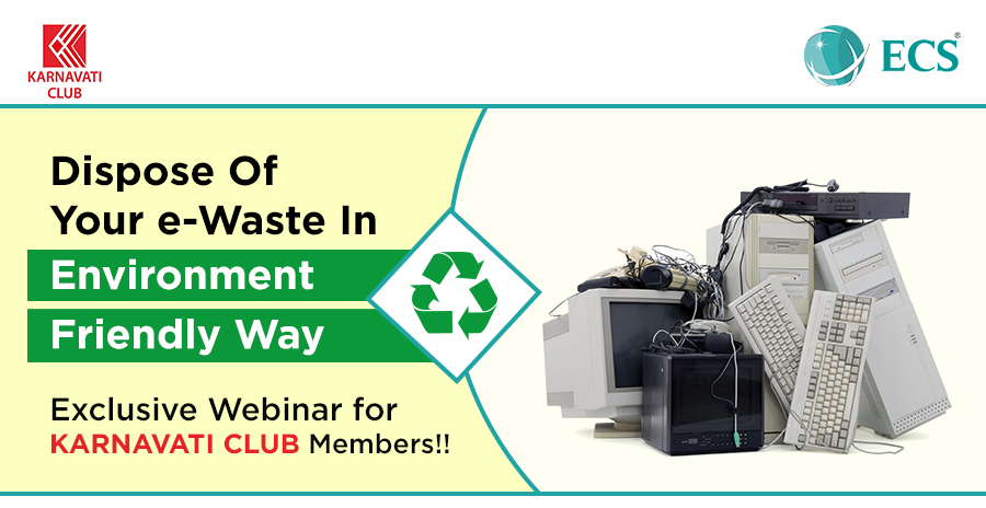 Dispose Of Your e-Waste In Environment Friendly way